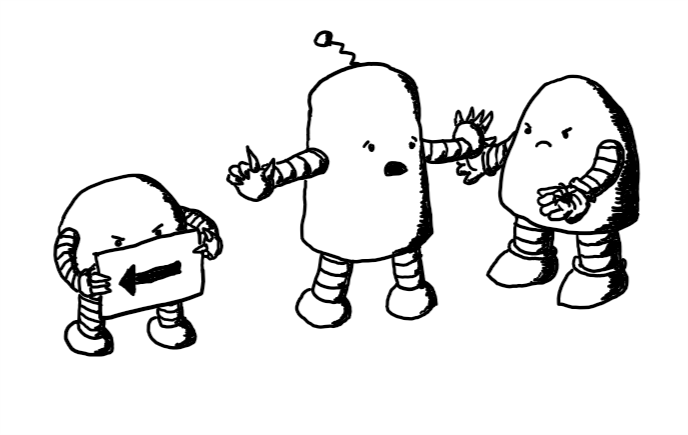 A rounded, cylindrical robot with banded arms and legs and a small antenna on its top. It's standing between an angry-looking Spiderbot and Bugbot. Spiderbot is holding its sign, pointing meaningfully at the arrow, while Bugbot holds out a spider. Conflictbot is holding up a finger to Spiderbot and a hand to Bugbot, while saying something with an imploring look on its face.