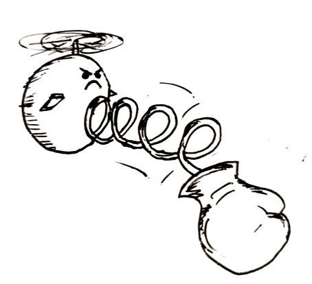 A ball shaped robot with helicopter rotors and an angry/determined look. A large fist extends from it's front on a spring.