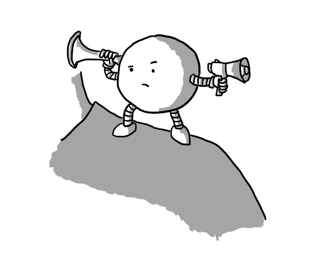 A spherical robot standing on someone's shoulder holding a conical funnel pressed to the side of its body in one hand and a tiny megaphone in the other. It has a quizzical expression on its face.