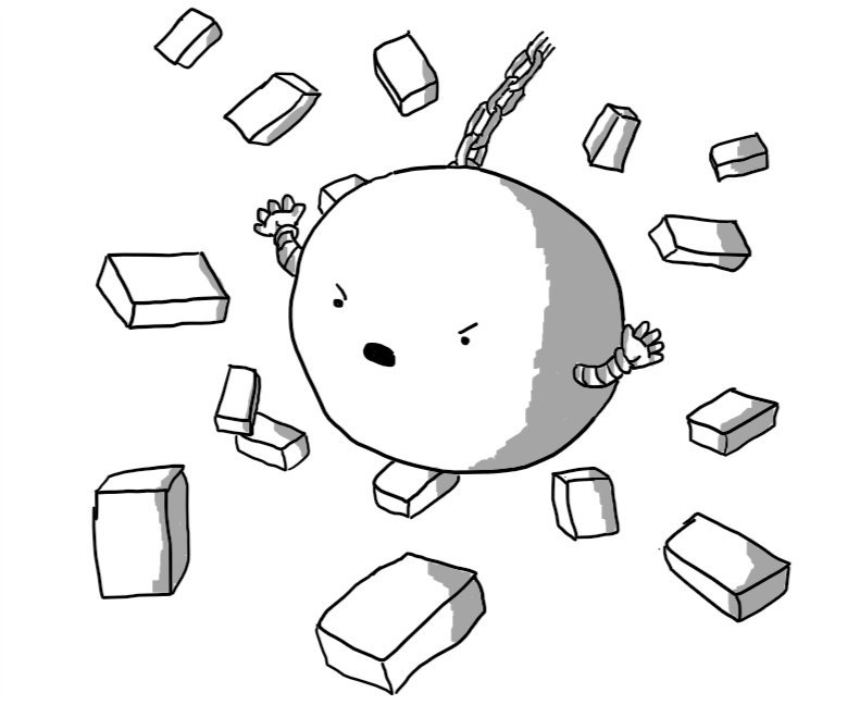 A big spherical robot suspended on a chain, hurtling through bricks flying in all directions. It has two little arms on either side and an angry, shouting face.