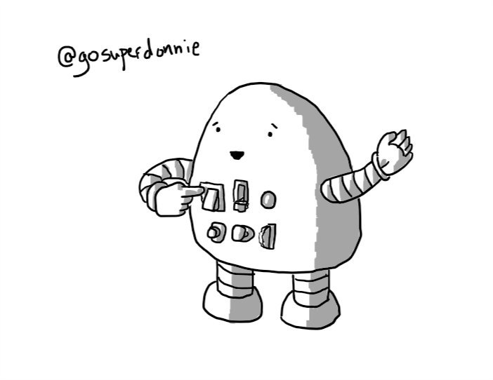 A rounded, roughly pyramidal robot with an array of six buttons, dials, sliders, etc. on its front. It's pressing one of its switches as it smiles and waves.