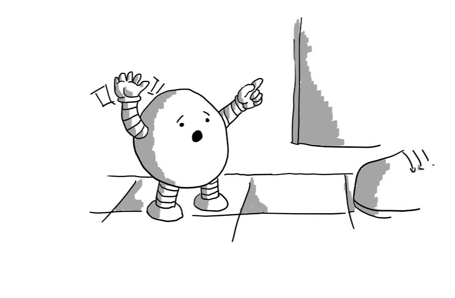A round robot looking alarmed and waving frantically as it stands on a tiled floor. A door with significant clearance from the floor is visible and someone's shoe is just coming into frame. The robot is pointing upwards.