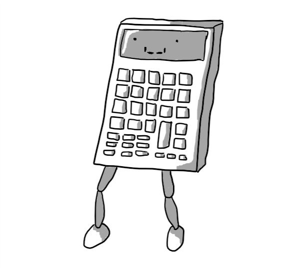 A calculator with two jointed legs on the bottom. Its face is on the screen, with its smile resembling a segmented LCD digit and square eyes.