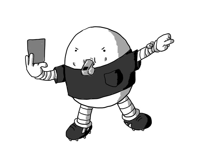 An ovoid robot wearing a black t-shirt with a breast pocket and a watch on its wrist.It is holding up a card in one hand and pointing away from itself with the other while it blows into a whistle and makes an angry face. It's also wearing football boots.