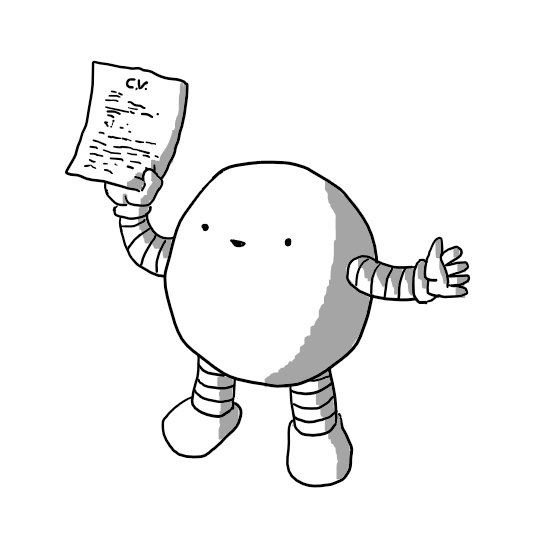 "A round robot with banded arms and legs, smiling and holding up a piece of paper covered in dense text with ""C.V."" legible at the top."