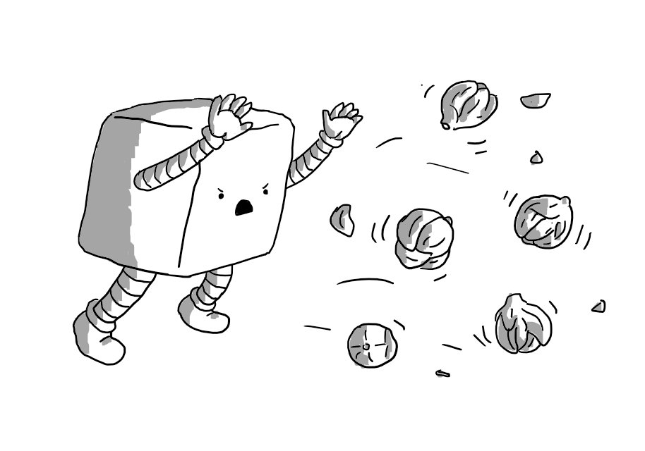 A robot shaped like a cube with rounded-off corners and with banded arms and legs angrily throws a handful of Brussels sprouts through the air.