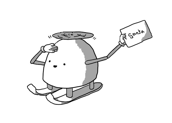 A dome-shaped robot mounted on a set of skis with a propeller on its top and jointed arms, saluting with one hand while the other brandishes an envelope labelled 'Santa' in childish script.