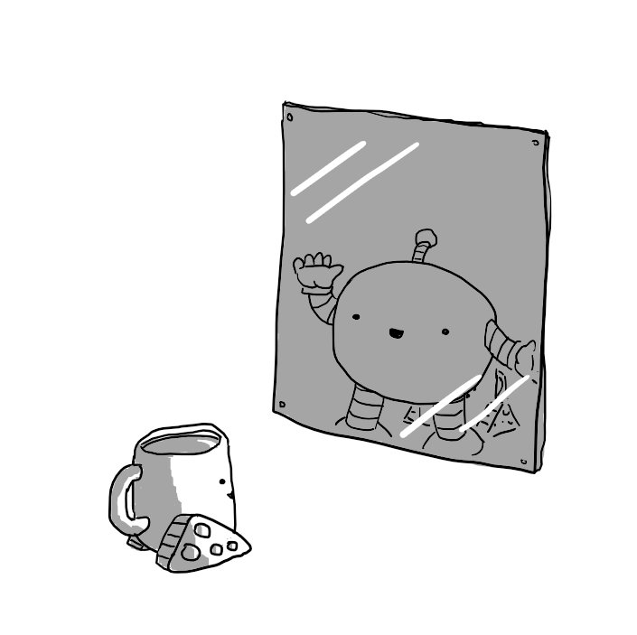 Teabot in front of a mirror. Its reflection is visible, but between it and the surface of the mirror is the image of a round robot waving cheerfully out. No such robot is in evidence between Teabot and the mirror, in defiance of the scene depicted in the mirror's reflection.