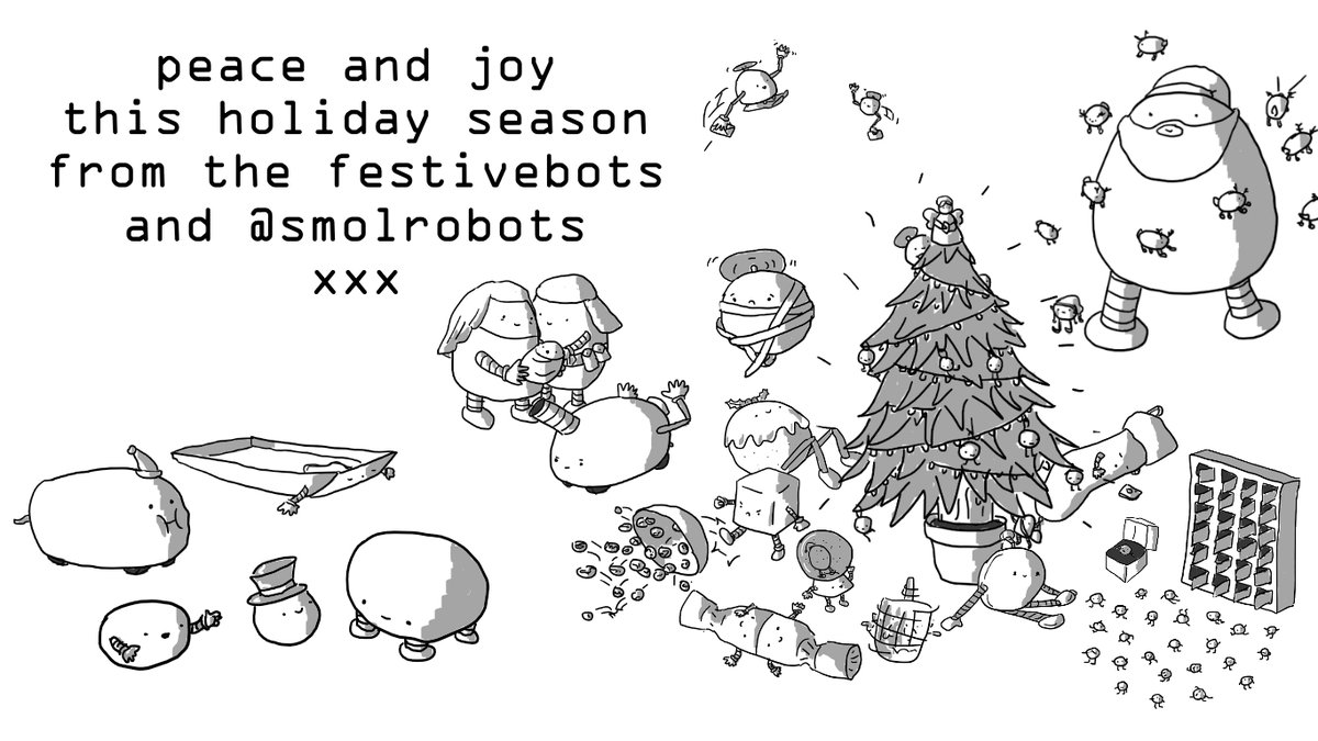 """A Christmas scene depicting all the festivebots from this year interacting. The Adventbots are all out, Dreidelbot is spinning, Sproutsbot is kicking over a bowl of sprouts, Ribbonbot has wrapped itself up, Santaletterbot and Reciprocatebot wave to each other as they pass and all nine Reindeerbots are orbiting Santabot. Text at the top reads """"peace and joy this holiday season from the festivebots and @smolrobots xxx'"""