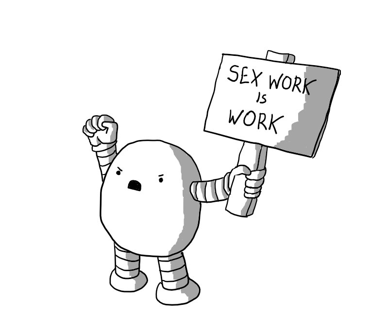 Protestbot with 'SEX WORK IS WORK' sign