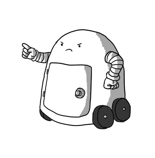 A round-topped robot on four wheels and with two banded arms. It has a safe door on its front with a combination lock on it and has one hand planted on its side while the other wags a finger. Its expression is very stern.