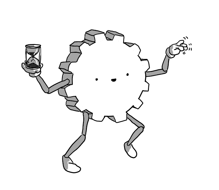 A robot shaped like a chunky cogwheel with twelve teeth. Its face is in the centre of one of the flat sides. It has jointed arms and legs attached between the teeth and one hand is holding up an hourglass while the other waggles its fingers.