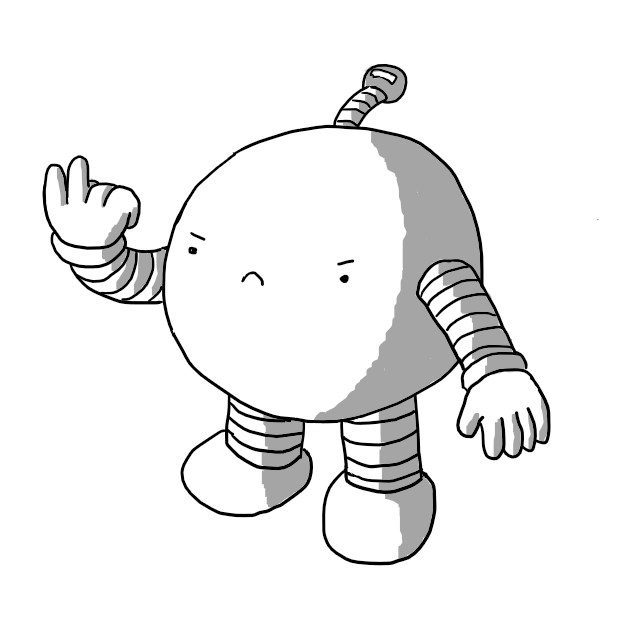 A spherical robot with banded arms and legs making a very grumpy face as it flicks 'the Vs'. It has an antenna with a minus sign on it.