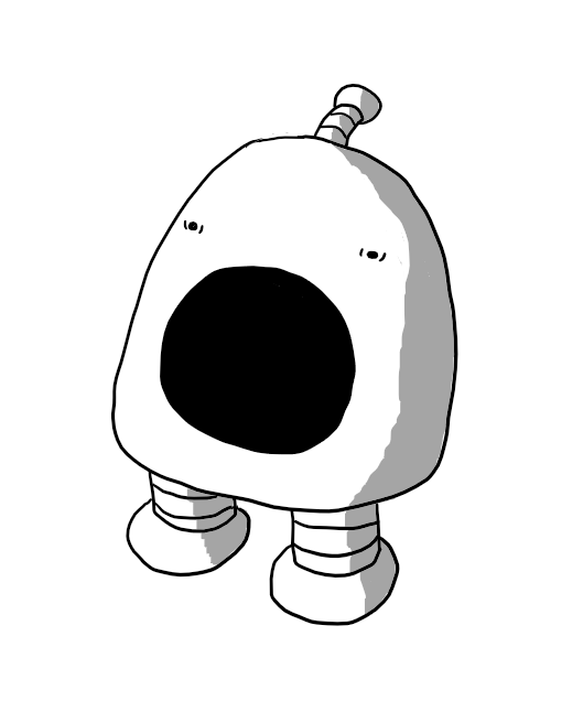 A round-topped robot with two banded legs and an antenna. Most of its front is taken up by an enormous, gaping mouth set in a fixed scream and its eyes are wide and unfocused.
