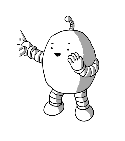 An ovoid robot with banded arms and legs, tugging at someone's clothing as it raises the other hand to its mouth to make an aside. It also has an antenna pointing in something's direction. The robot is smiling and lifting its eyebrows suggestively.